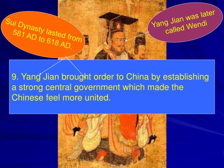 Yang Jian was later