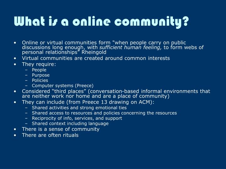 What is a online community?