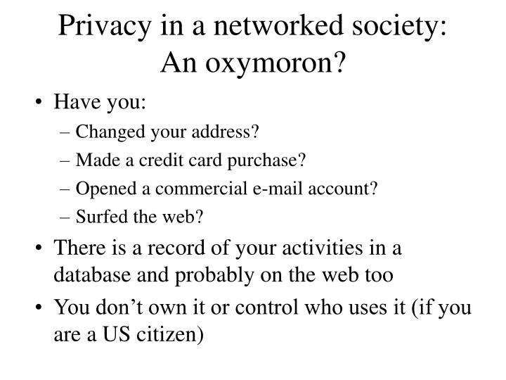 Privacy in a networked society: