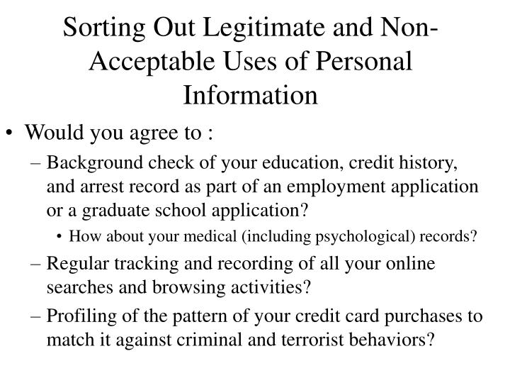 Sorting Out Legitimate and Non-Acceptable Uses of Personal Information