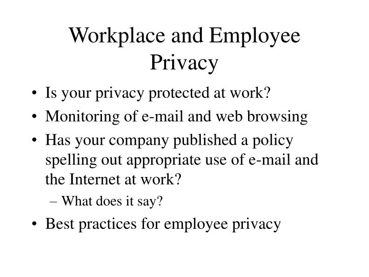Workplace and Employee Privacy
