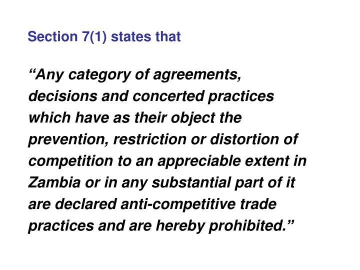 Section 7(1) states that
