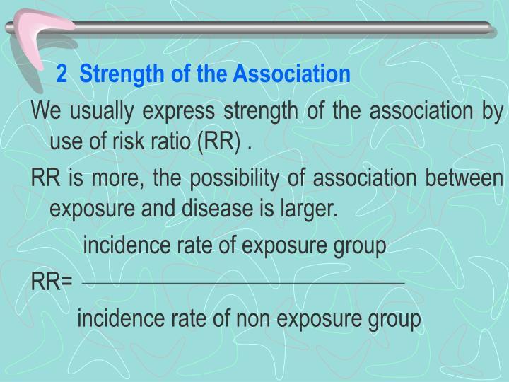 2  Strength of the Association