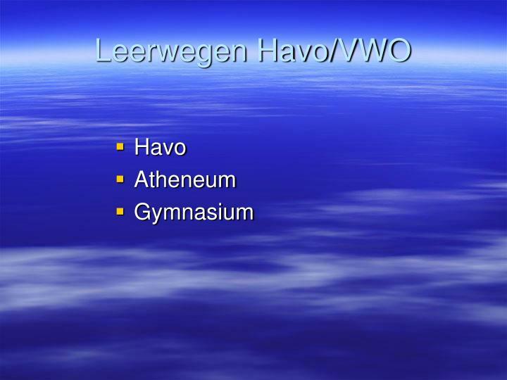 Leerwegen Havo/VWO
