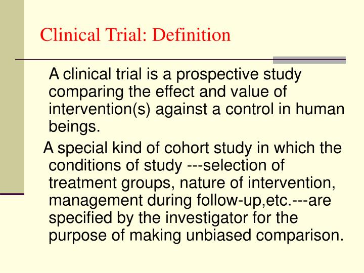 Clinical Trial: Definition