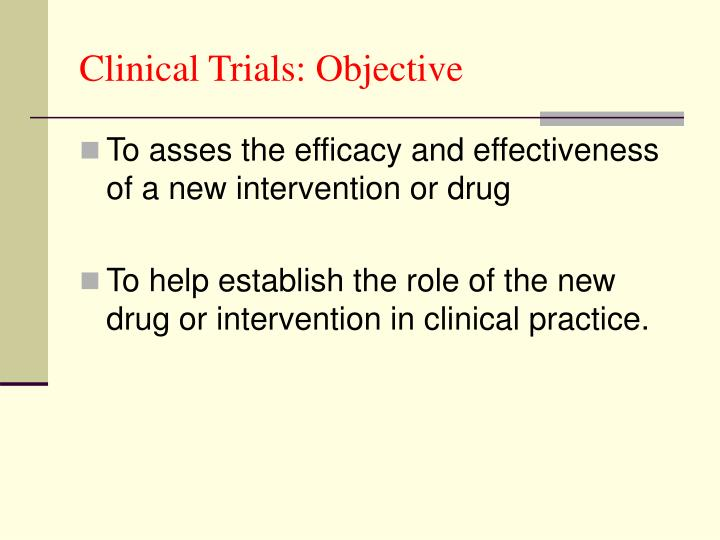Clinical Trials: Objective