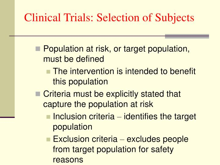 Clinical Trials: Selection of Subjects