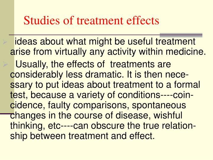Studies of treatment effects