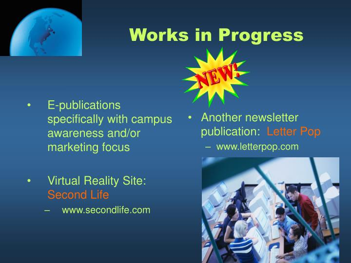 E-publications specifically with campus awareness and/or marketing focus