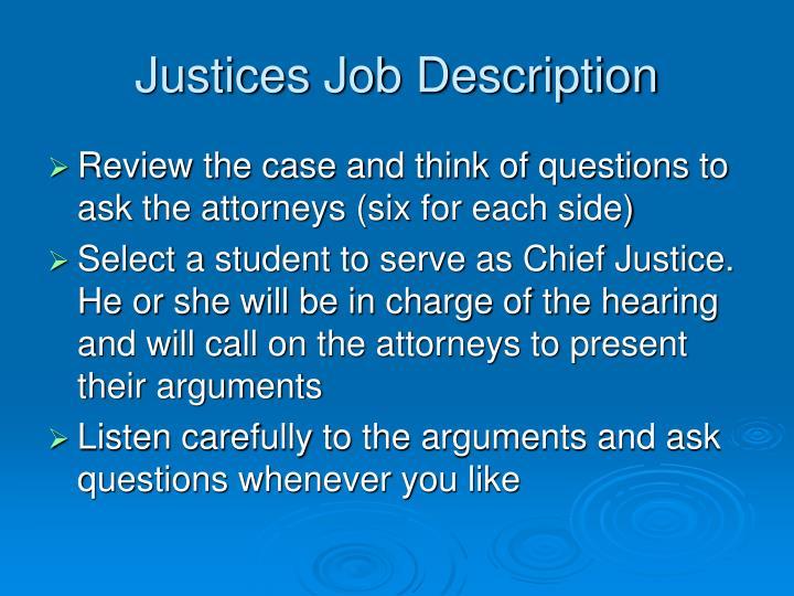 Justices Job Description