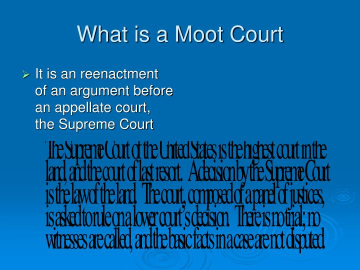What is a Moot Court