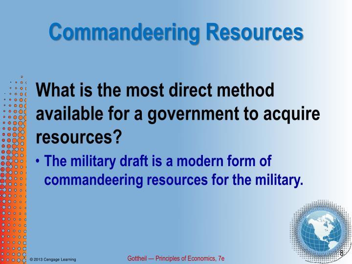 Commandeering Resources