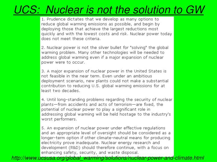UCS:  Nuclear is not the solution to GW