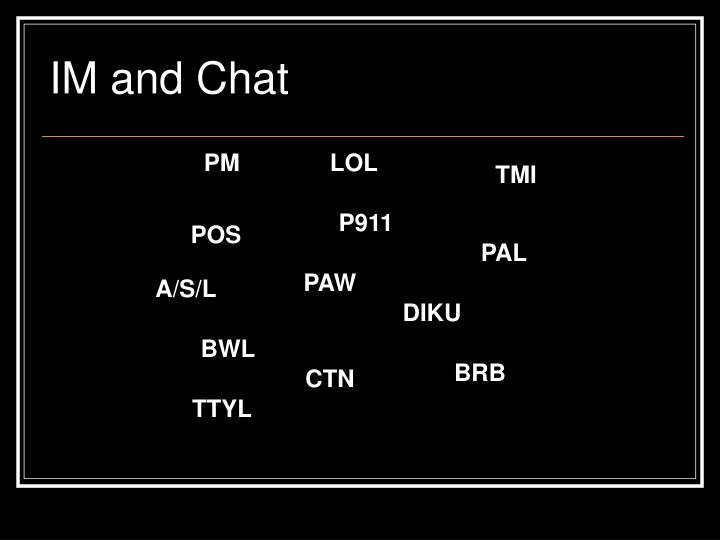 IM and Chat
