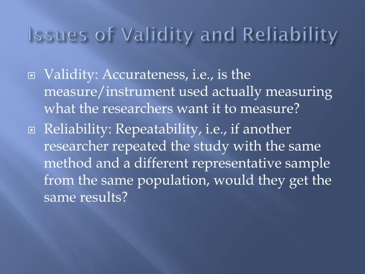 Issues of Validity and Reliability