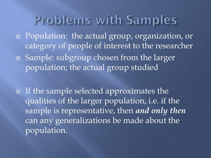 Problems with Samples