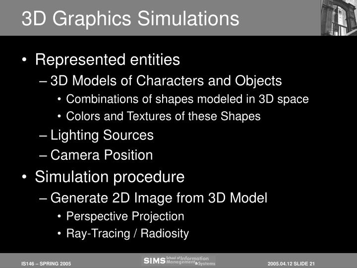 3D Graphics Simulations