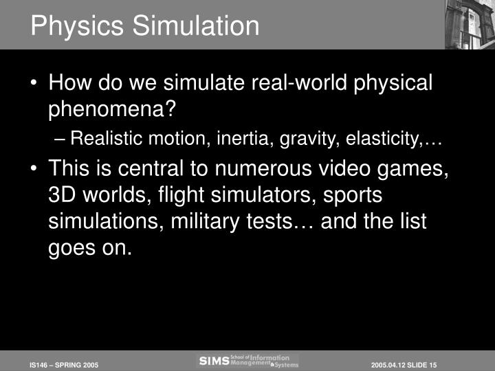 Physics Simulation
