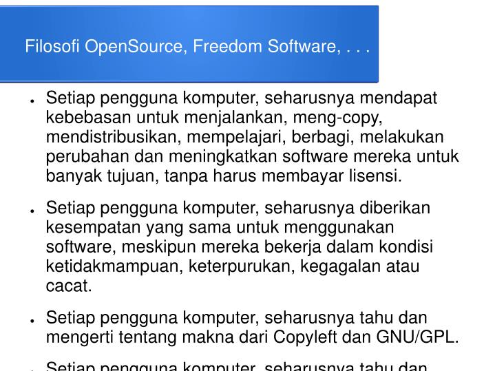 Filosofi OpenSource, Freedom Software, . . .