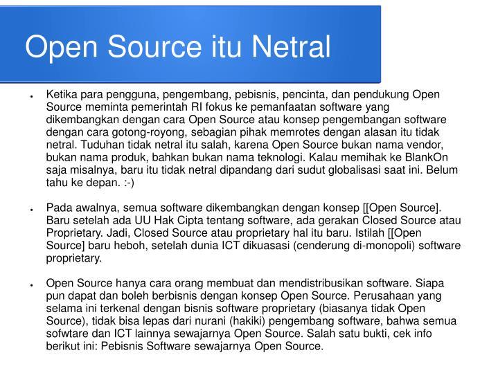 Open Source itu Netral