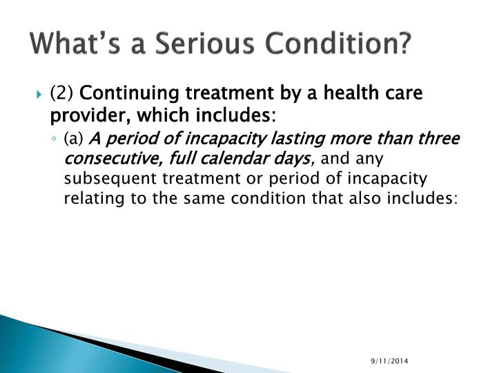 What's a Serious Condition?