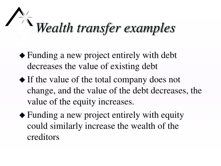 Wealth transfer examples