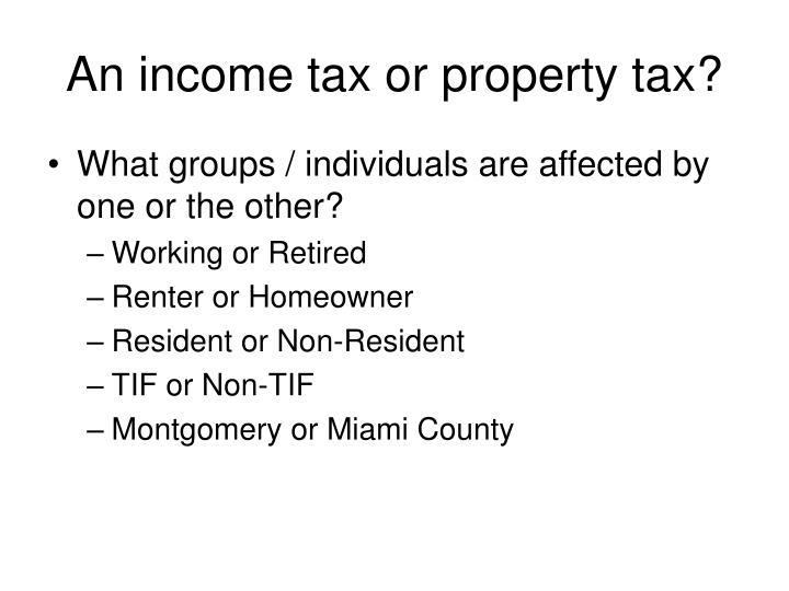 An income tax or property tax?