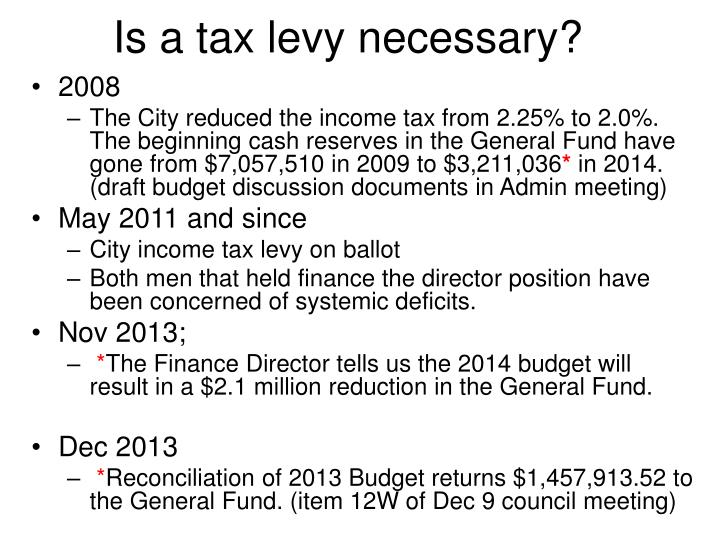 Is a tax levy necessary?