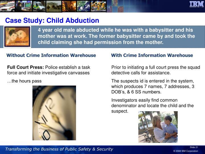 Case Study: Child Abduction