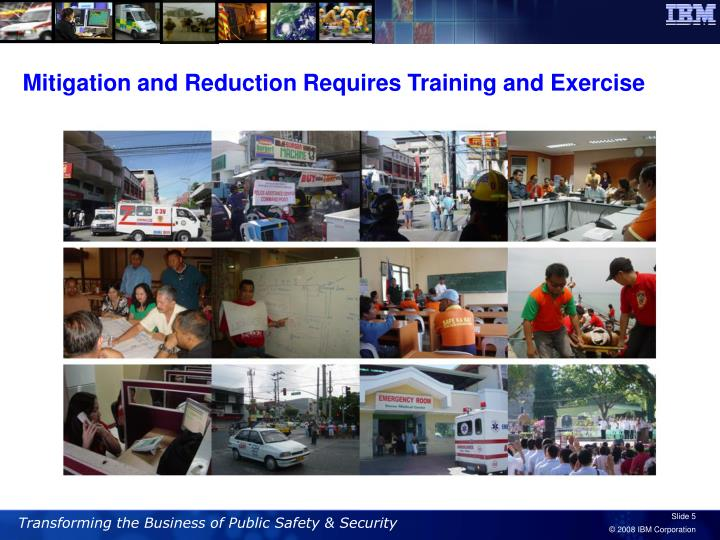 Mitigation and Reduction Requires Training and Exercise