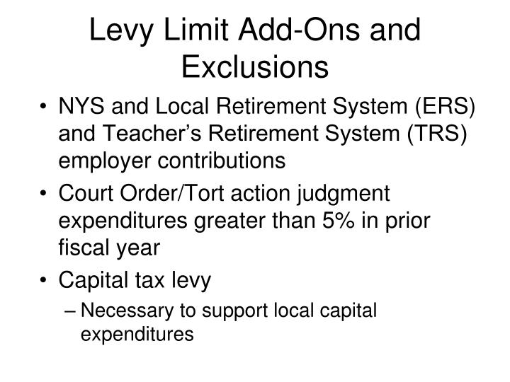 Levy Limit Add-Ons and Exclusions