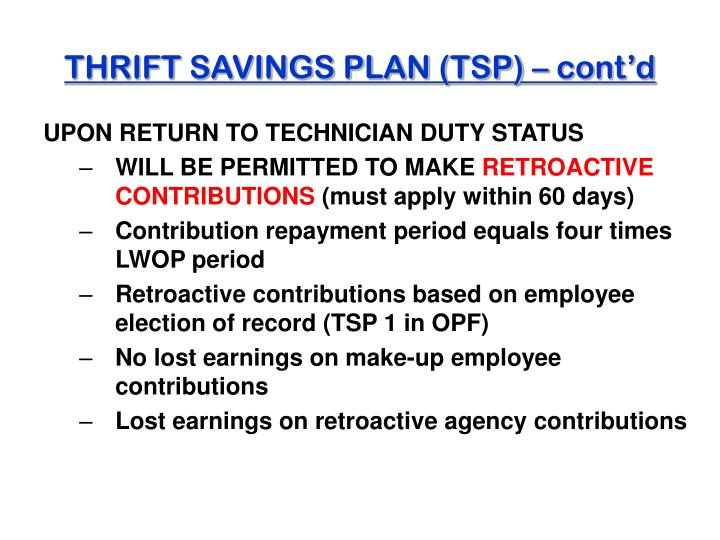 THRIFT SAVINGS PLAN (TSP) – cont'd