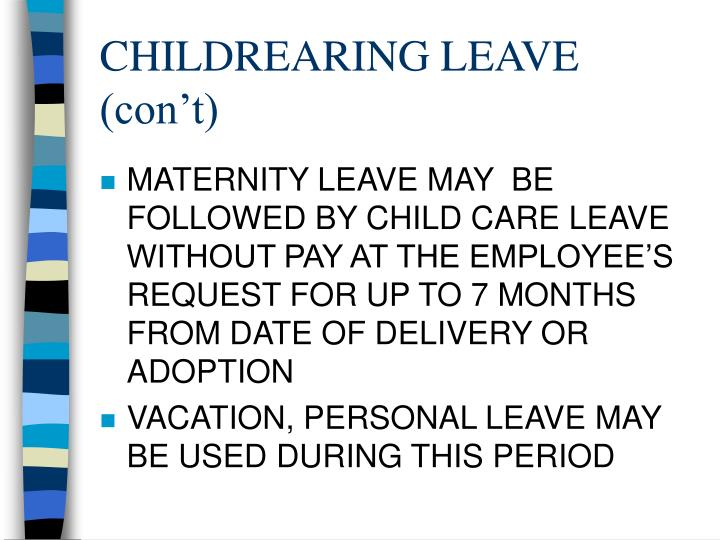 CHILDREARING LEAVE