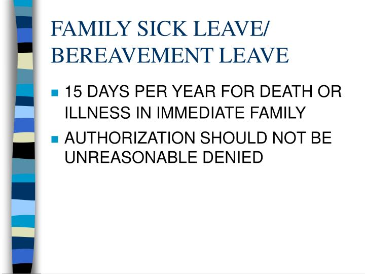 FAMILY SICK LEAVE/