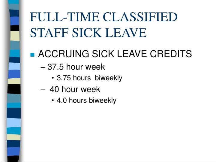 FULL-TIME CLASSIFIED STAFF SICK LEAVE