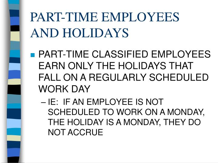 PART-TIME EMPLOYEES AND HOLIDAYS