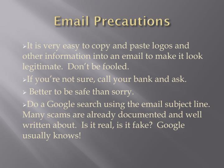 Email Precautions