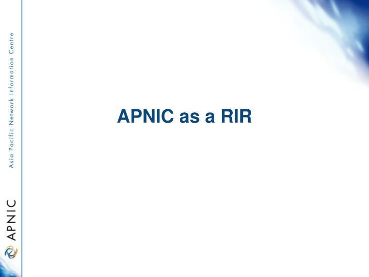 APNIC as a RIR
