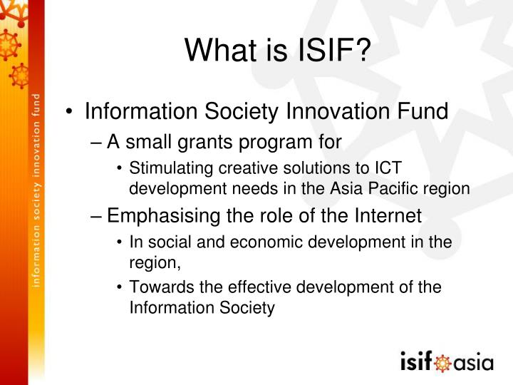 What is ISIF?