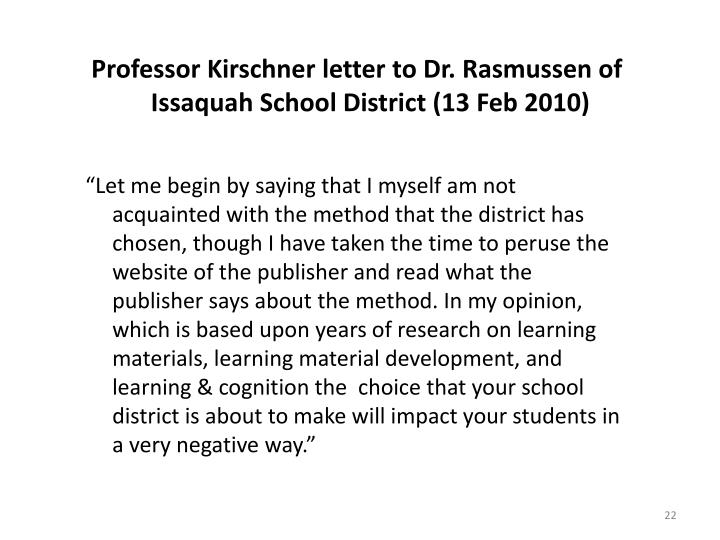 Professor Kirschner letter to Dr. Rasmussen of Issaquah School District (13 Feb 2010)