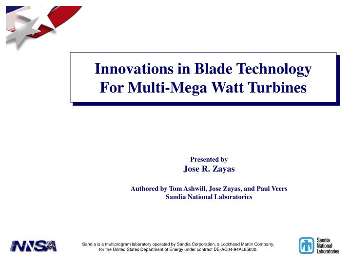 Innovations in Blade Technology