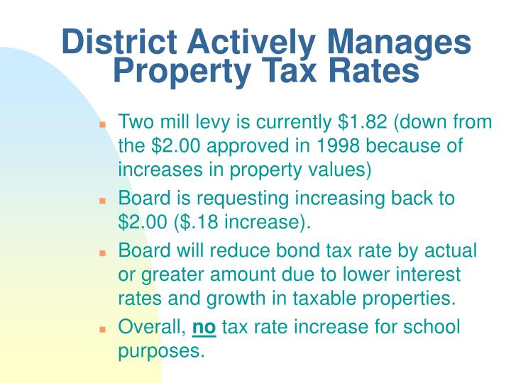 District Actively Manages Property Tax Rates