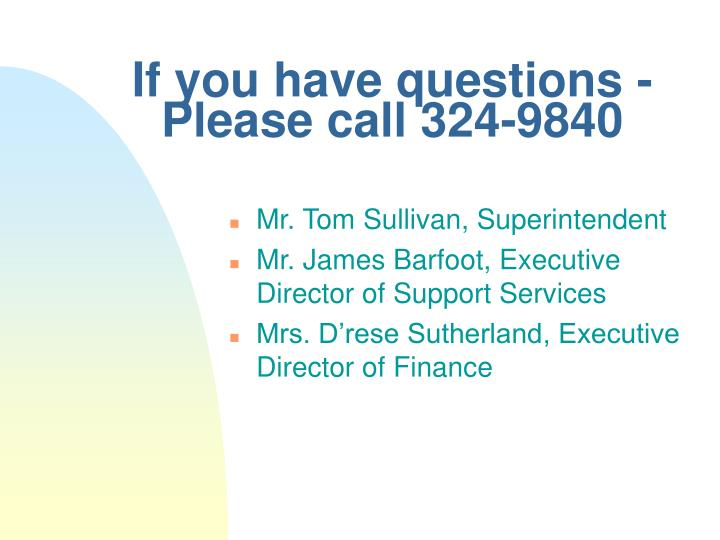 If you have questions -