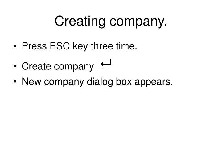 Creating company.