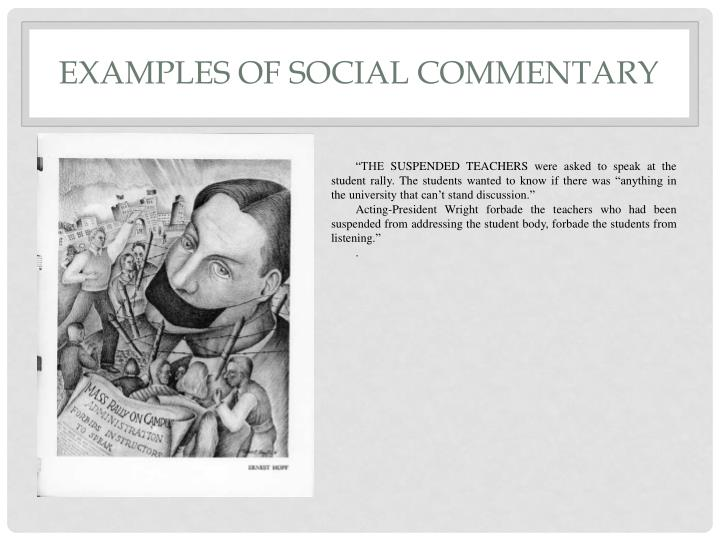 Examples of social commentary