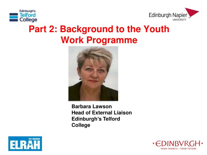 Part 2: Background to the Youth Work Programme