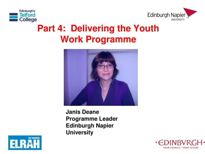 Part 4:  Delivering the Youth Work Programme