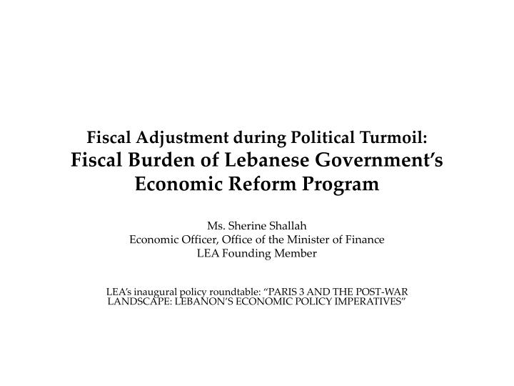 Fiscal Adjustment during Political Turmoil: