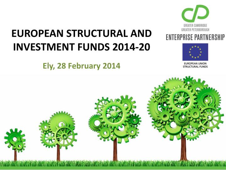 EUROPEAN STRUCTURAL AND INVESTMENT FUNDS 2014-20