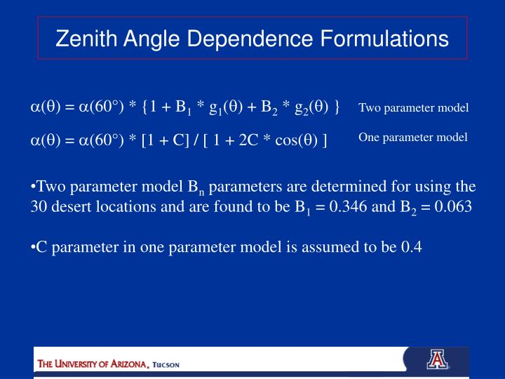 Zenith Angle Dependence Formulations